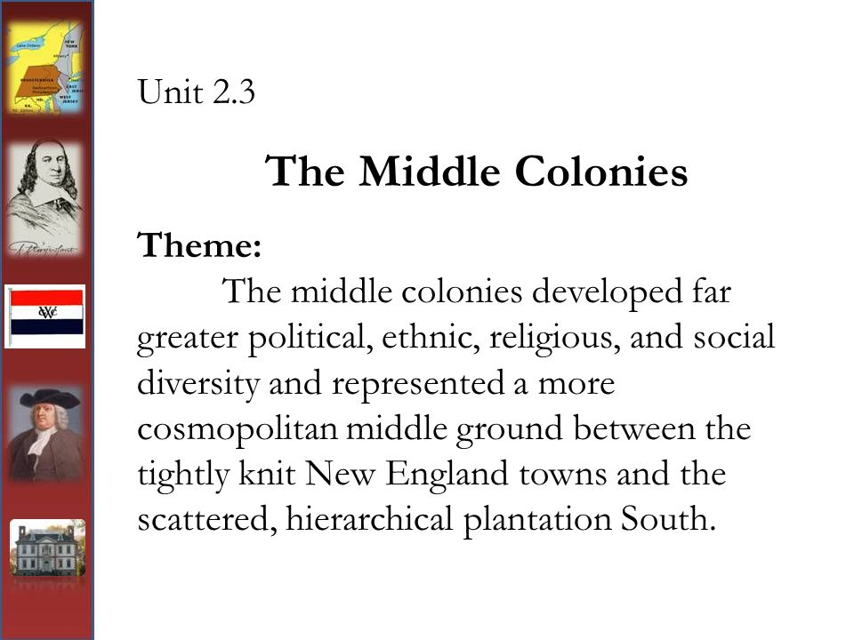 The Middle Colonies Unit 2.3