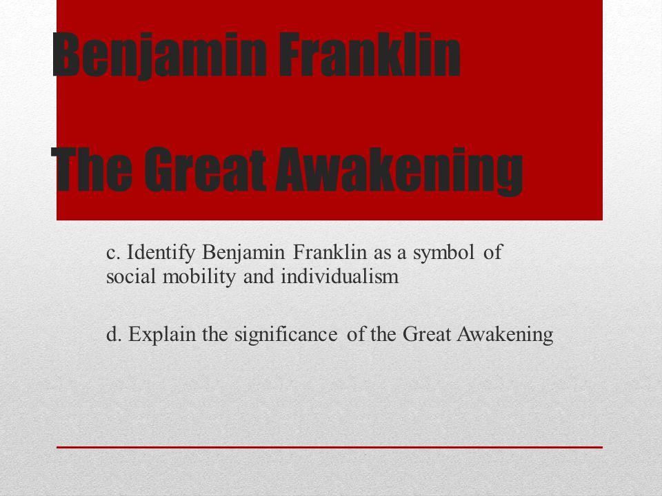 Benjamin Franklin The Great Awakening