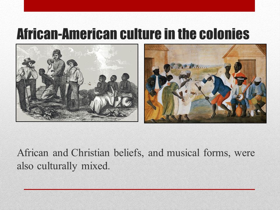 African-American culture in the colonies