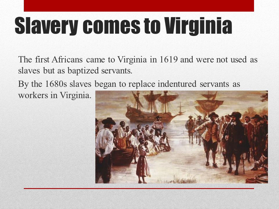 Slavery comes to Virginia
