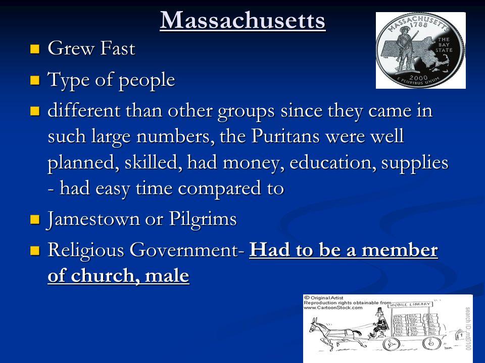 Massachusetts Grew Fast Type of people