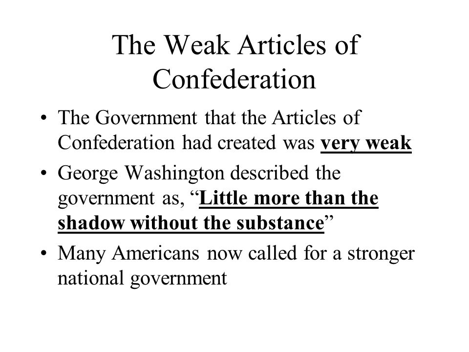 The Weak Articles of Confederation