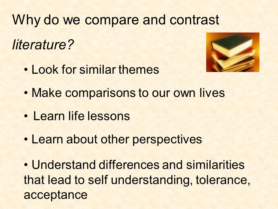 Why do we compare and contrast literature