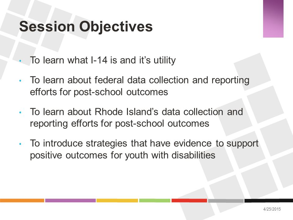 Session Objectives To learn what I-14 is and it's utility