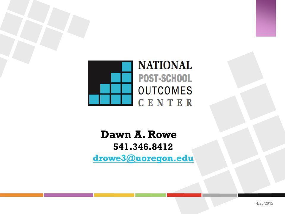 Dawn A. Rowe 541.346.8412 drowe3@uoregon.edu