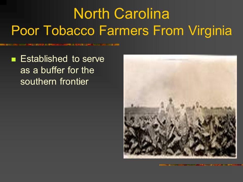 North Carolina Poor Tobacco Farmers From Virginia