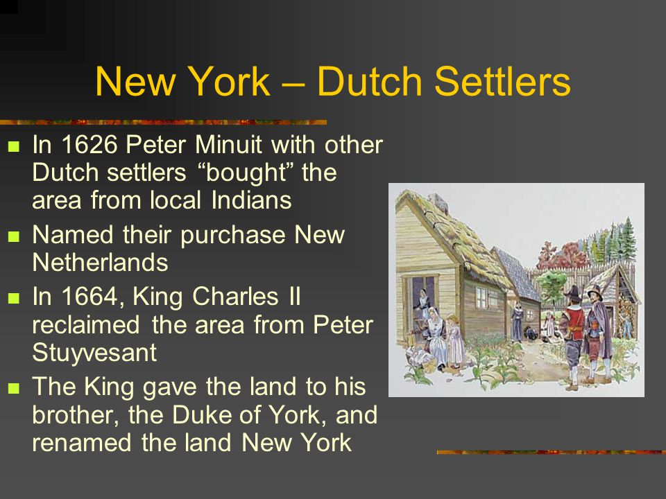New York – Dutch Settlers