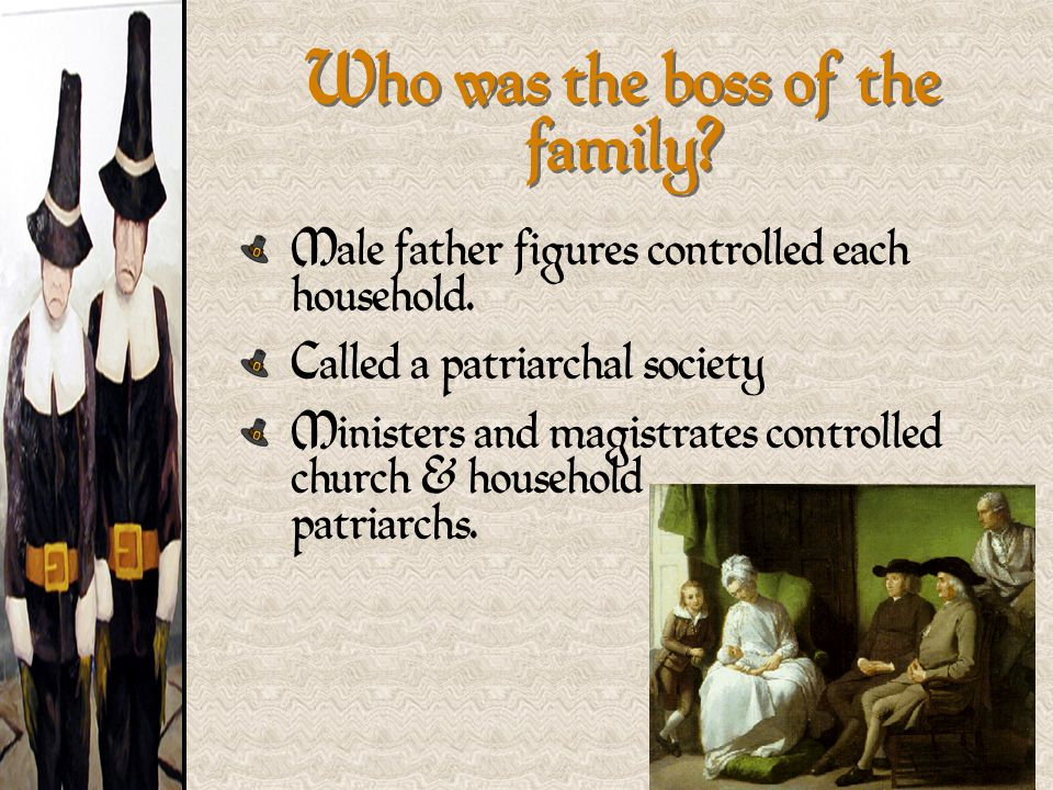 Who was the boss of the family