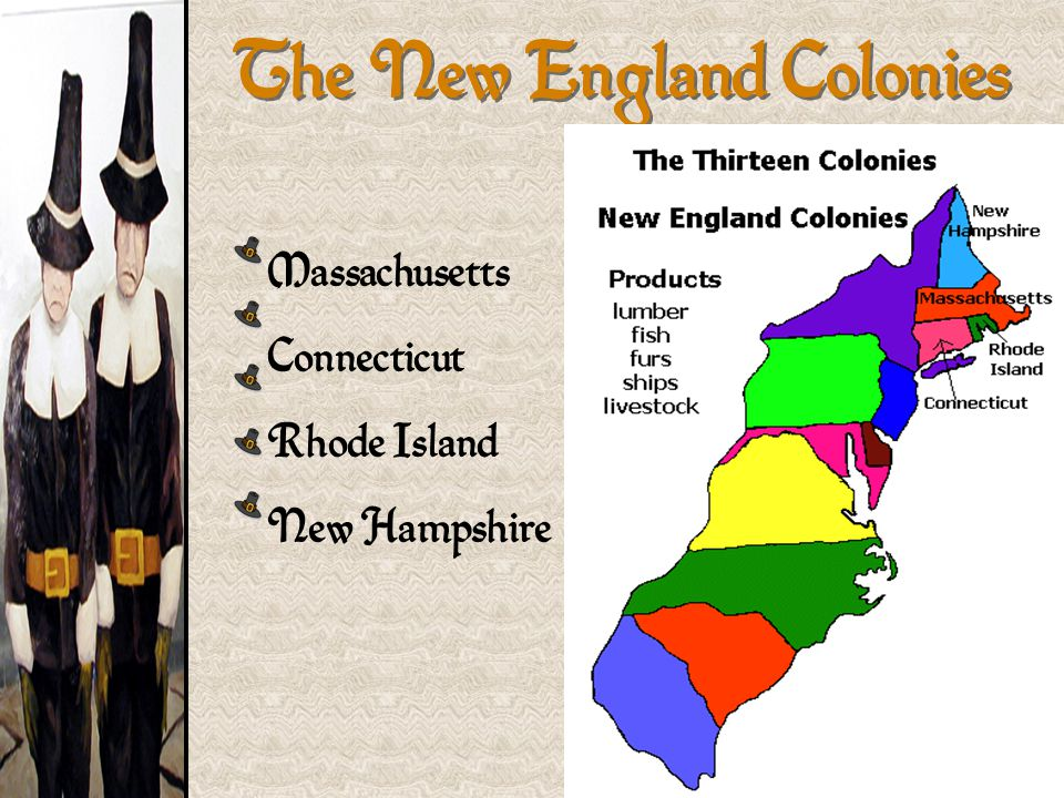 new england colonies The new england colonies included massachusetts, rhode island, new hampshire, and connecticut the first permanent settlement was plymouth colony, established by.