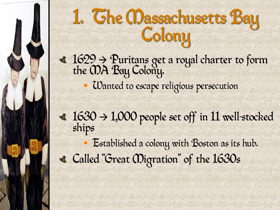 1. The Massachusetts Bay Colony