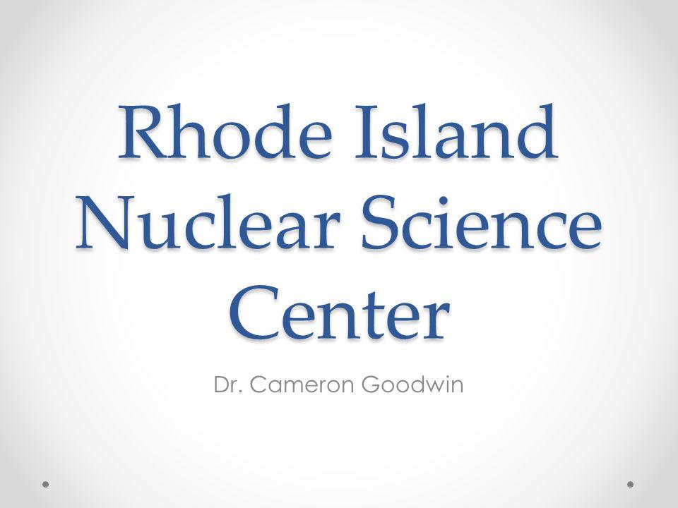 Rhode Island Nuclear Science Center
