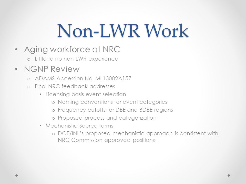 Non-LWR Work Aging workforce at NRC NGNP Review