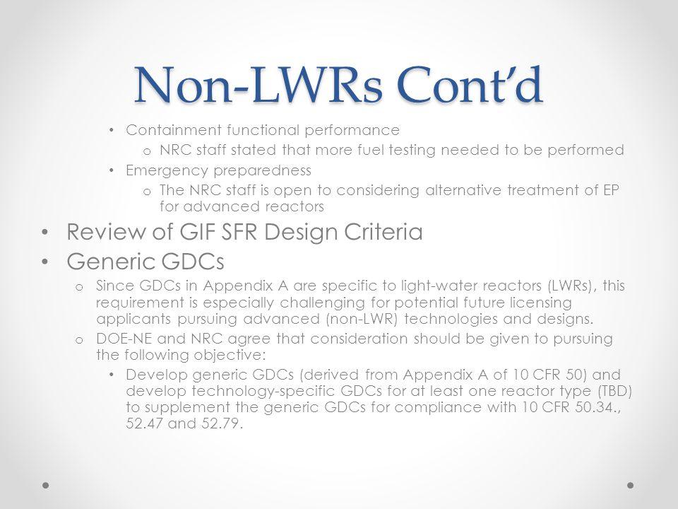 Non-LWRs Cont'd Review of GIF SFR Design Criteria Generic GDCs