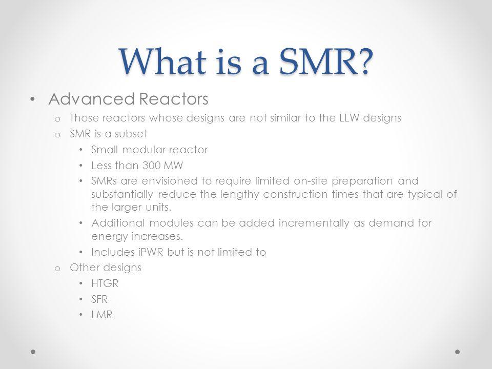 What is a SMR Advanced Reactors