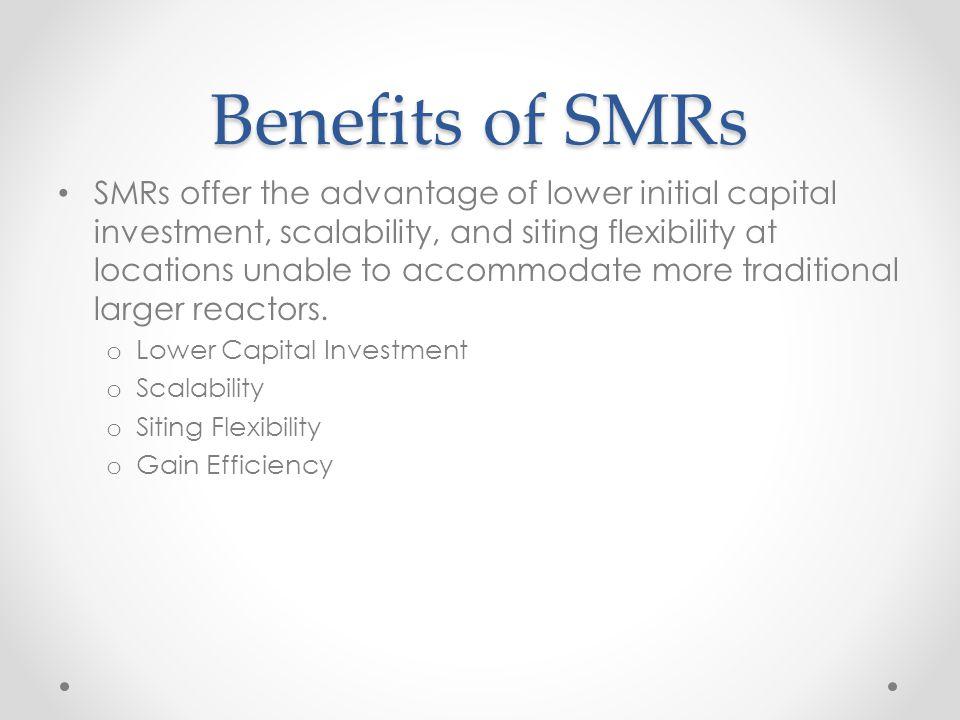 Benefits of SMRs