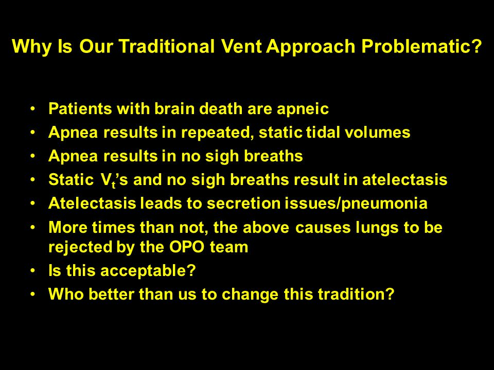 Why Is Our Traditional Vent Approach Problematic