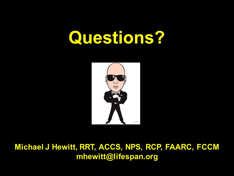 Michael J Hewitt, RRT, ACCS, NPS, RCP, FAARC, FCCM
