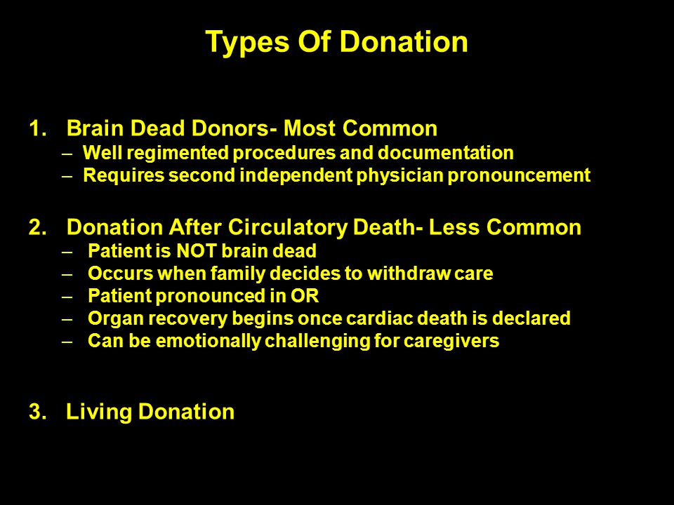 Types Of Donation Brain Dead Donors- Most Common
