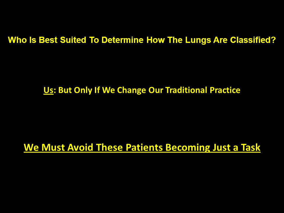 Who Is Best Suited To Determine How The Lungs Are Classified