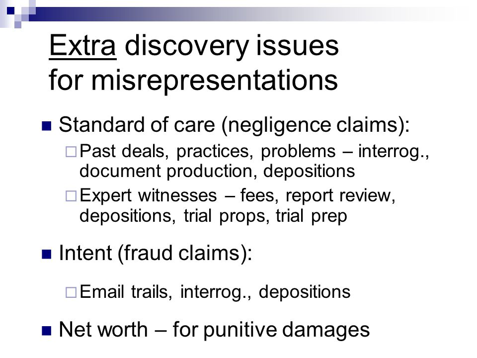 Extra discovery issues for misrepresentations