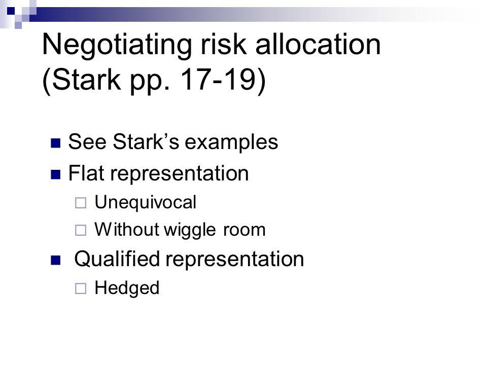 Negotiating risk allocation (Stark pp. 17-19)