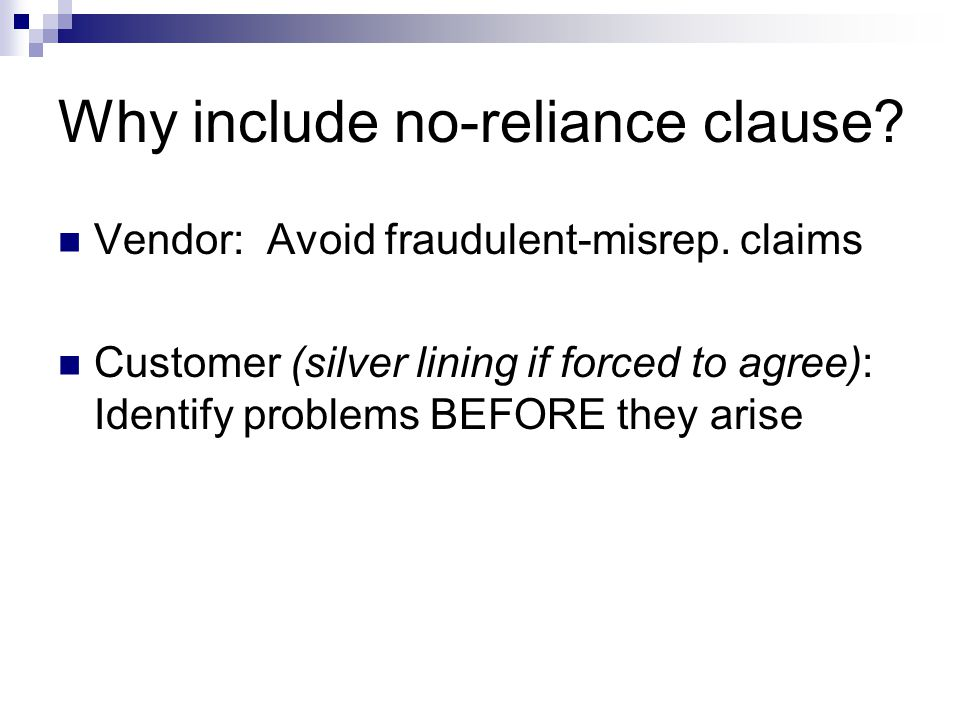 Why include no-reliance clause