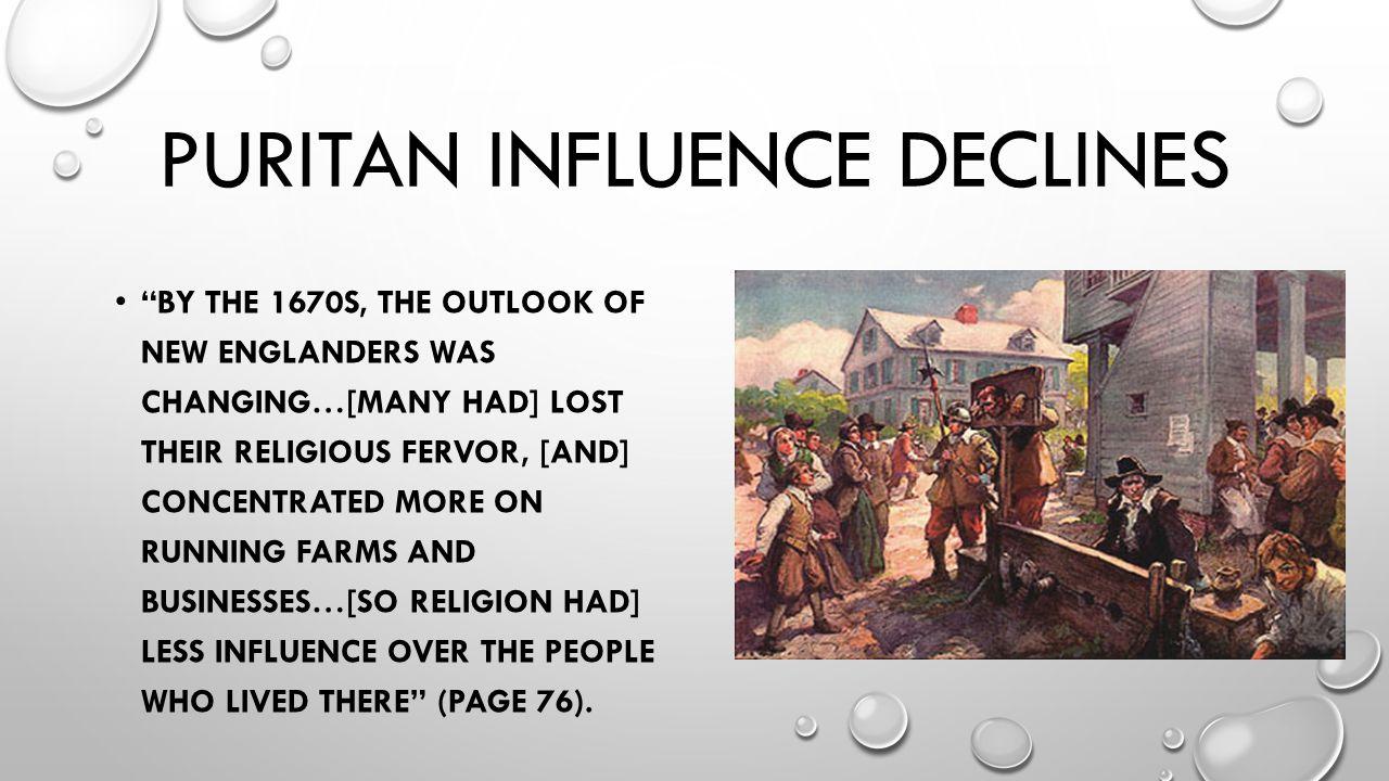 Puritan influence declines