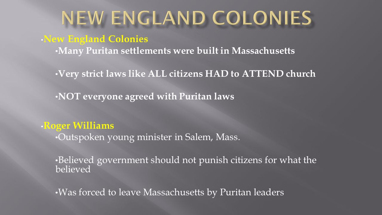 New England colonies New England Colonies Roger Williams