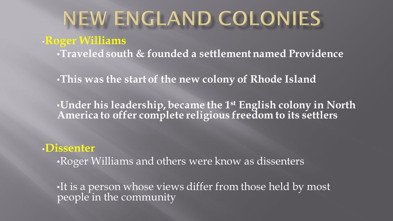 New England colonies Roger Williams Dissenter