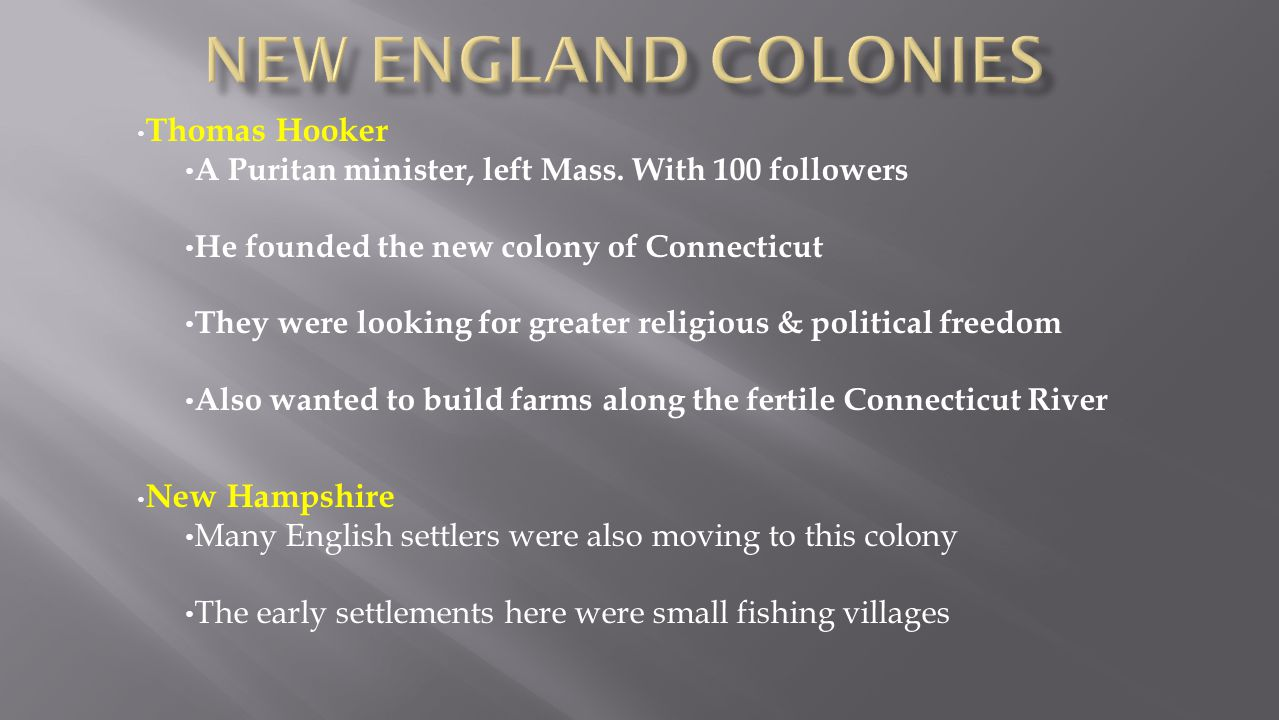 New England colonies Thomas Hooker New Hampshire