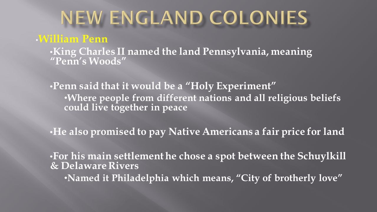 New England colonies William Penn