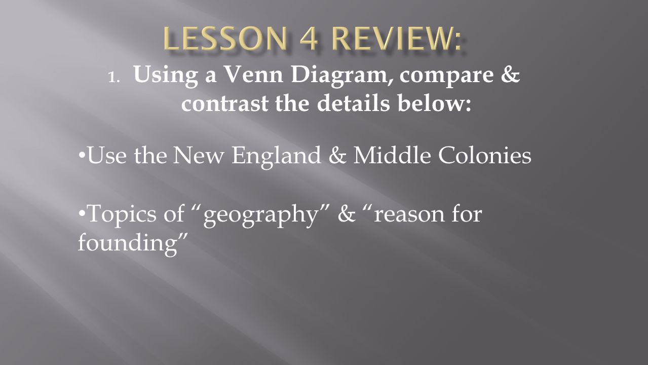 Using a Venn Diagram, compare & contrast the details below: