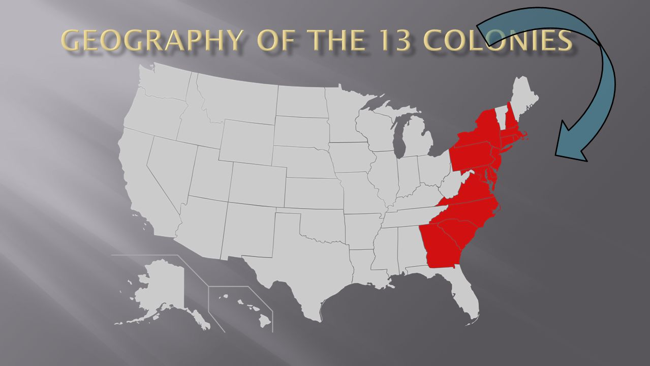 Geography of the 13 Colonies