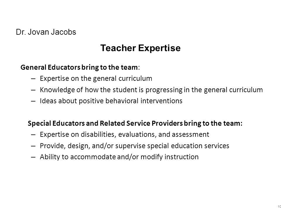 Teacher Expertise Dr. Jovan Jacobs