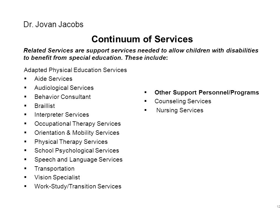 Continuum of Services Dr. Jovan Jacobs