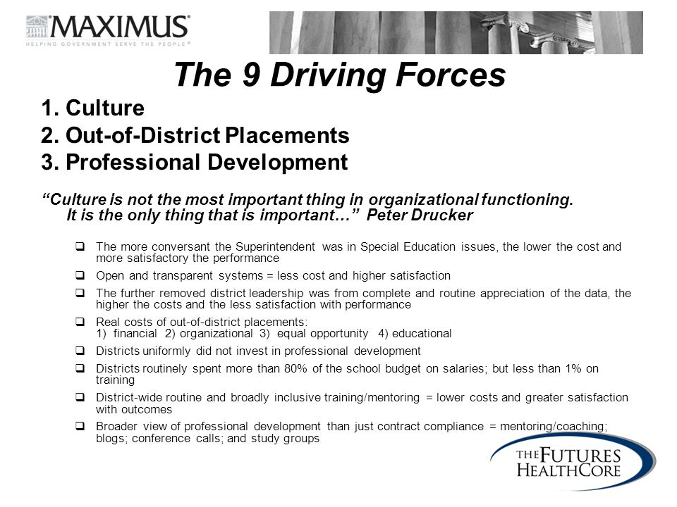 The 9 Driving Forces 1. Culture 2. Out-of-District Placements