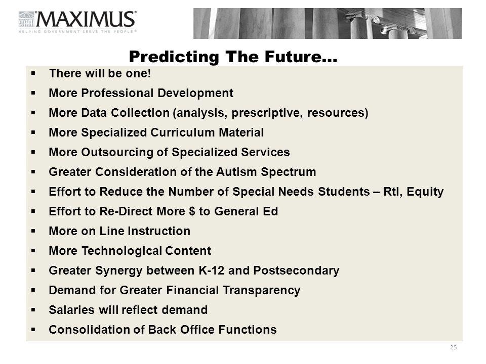 Predicting The Future…