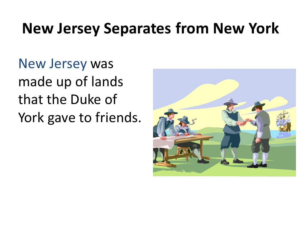 New Jersey Separates from New York