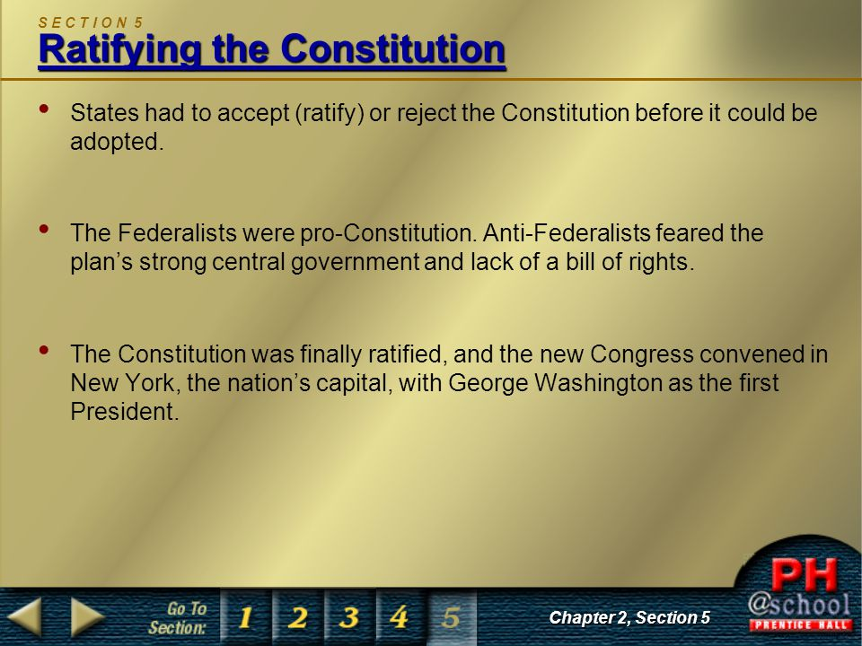 S E C T I O N 5 Ratifying the Constitution