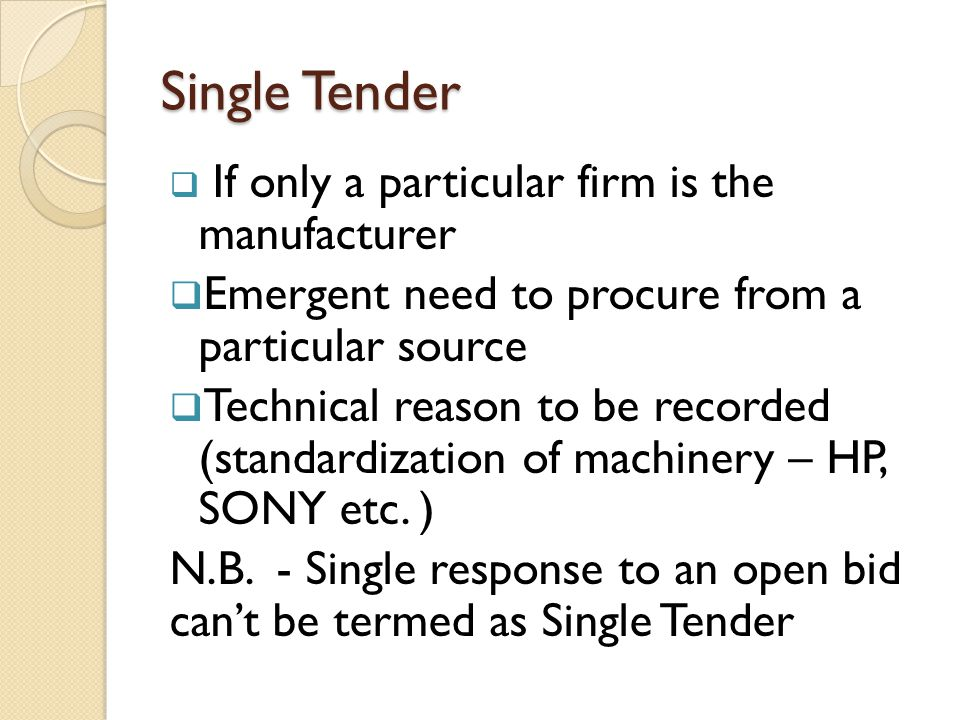 Single Tender Emergent need to procure from a particular source