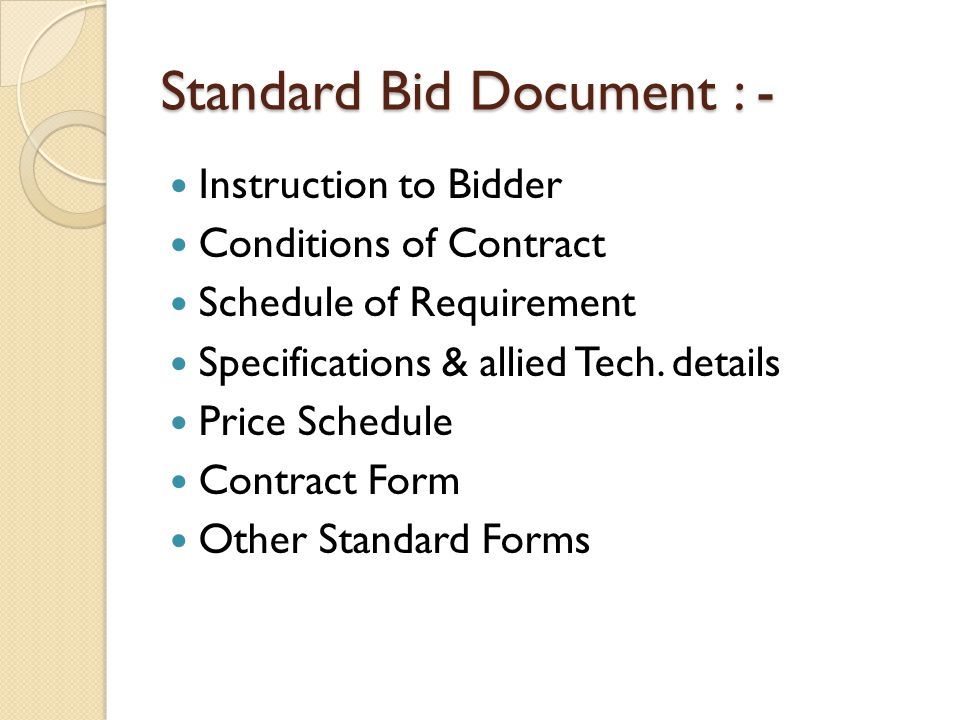 Standard Bid Document : -