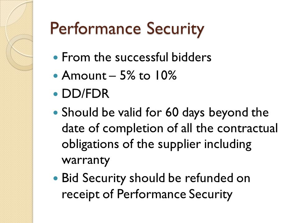 Performance Security From the successful bidders Amount – 5% to 10%