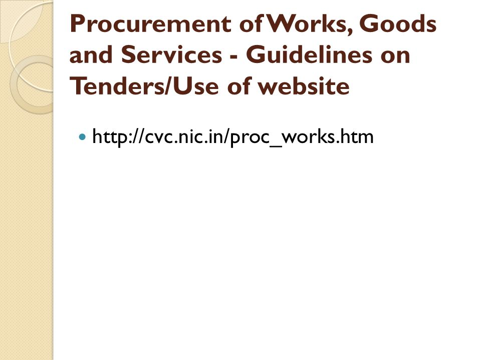 Procurement of Works, Goods and Services - Guidelines on Tenders/Use of website