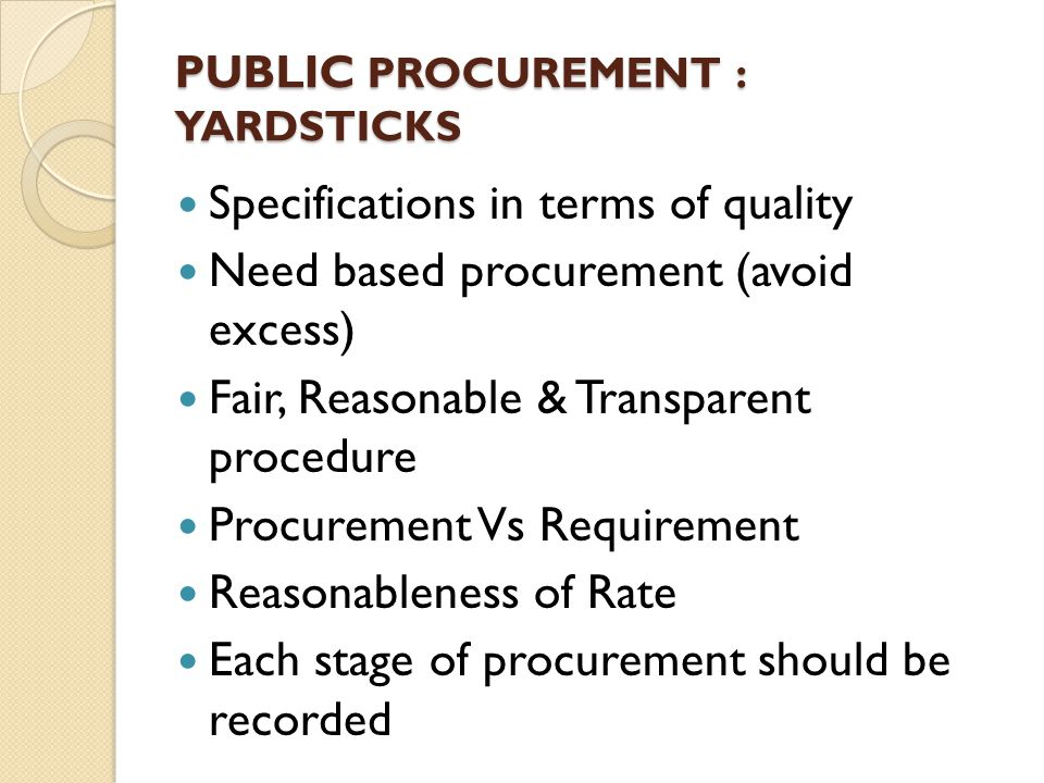 PUBLIC PROCUREMENT : YARDSTICKS