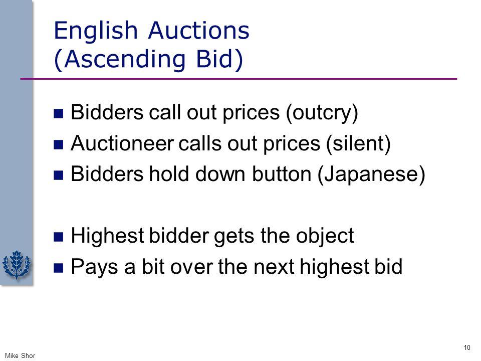 English Auctions (Ascending Bid)
