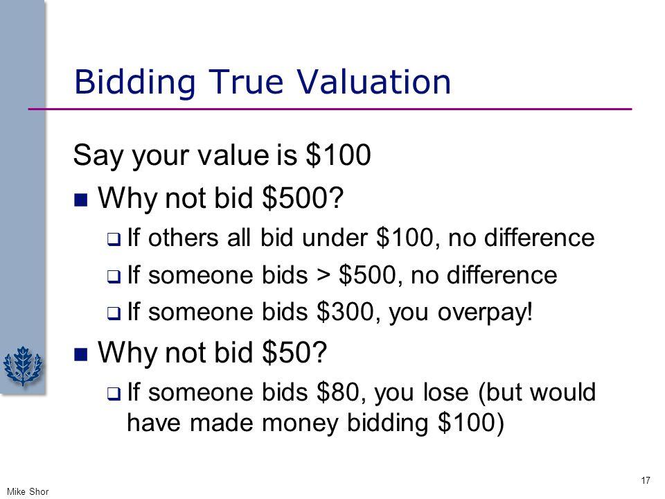 Bidding True Valuation