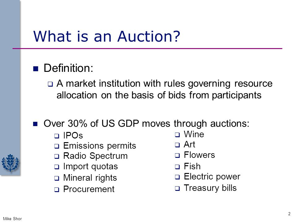 What is an Auction Definition: