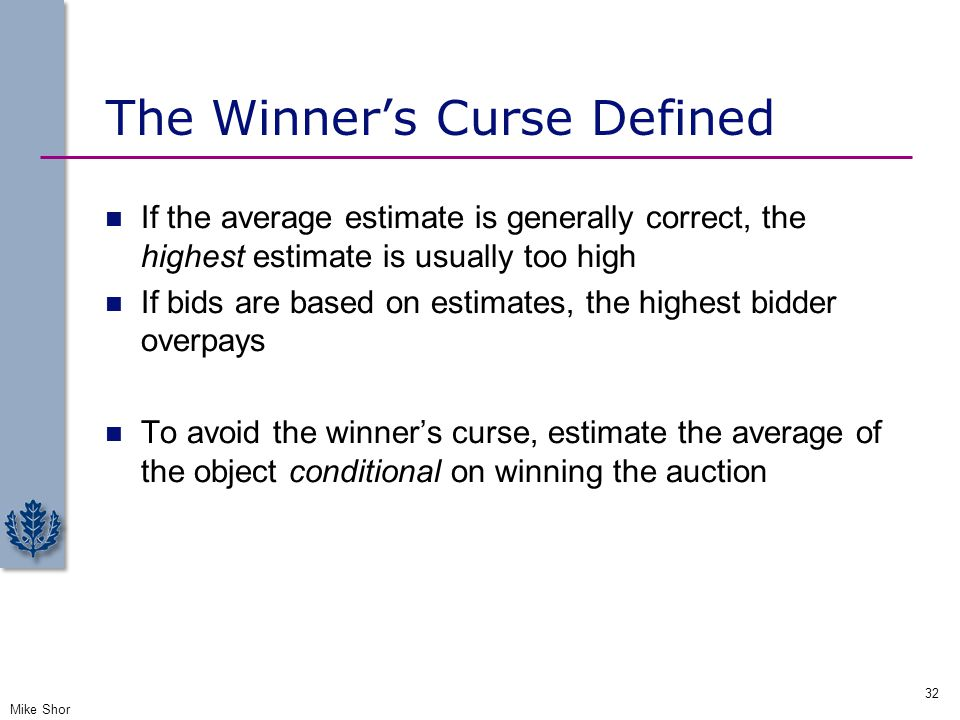 The Winner's Curse Defined