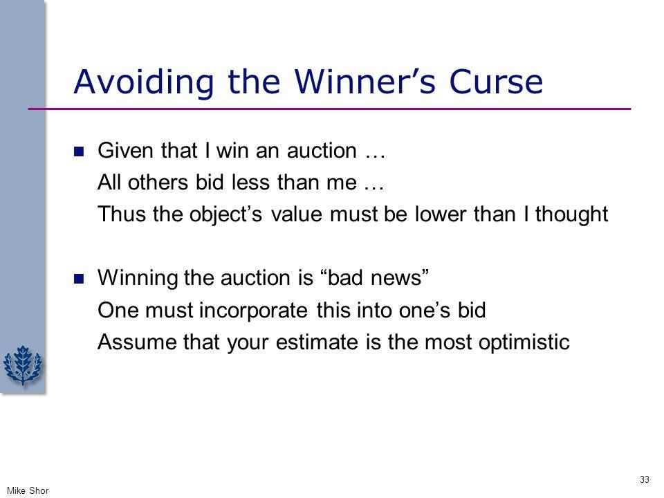 Avoiding the Winner's Curse