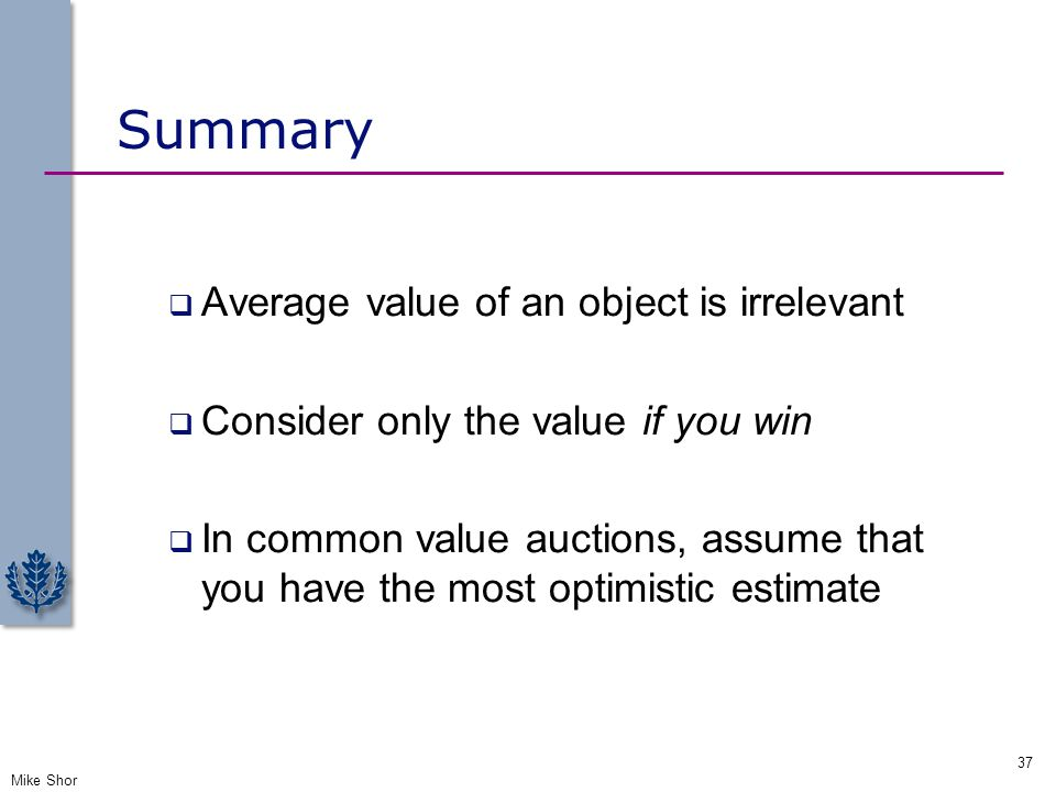 Summary Average value of an object is irrelevant